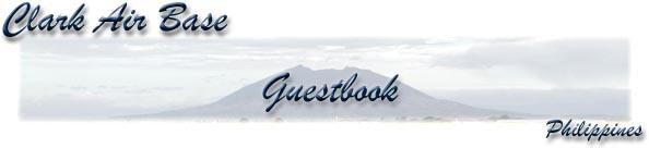 Clark Air Base - Guestbook